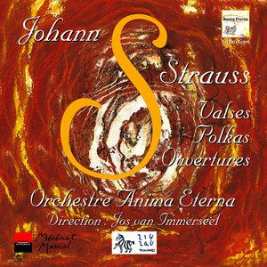 Strauss: Valses, Polkas, Ouvertures | Jos van Immerseel