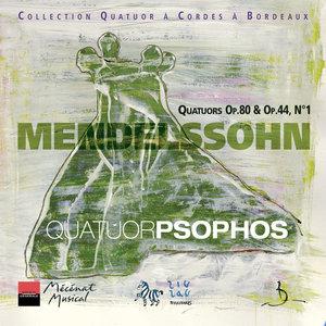 Mendelssohn: Quatuors Op. 80 & Op. 44 No. 1 | Quatuor Psophos