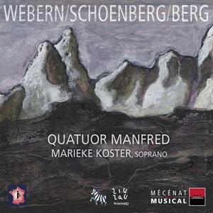 Webern, Schoenberg & Berg: Quatuor à cordes | Marieke Koster