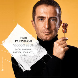 Bach, Paganini, Bartók, Scarlatti & Ysaÿe: Violon seul | Tedi Papavrami
