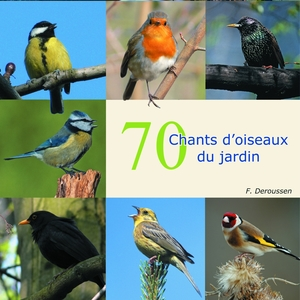 70 chants d'oiseaux du jardin | Fernand Deroussen