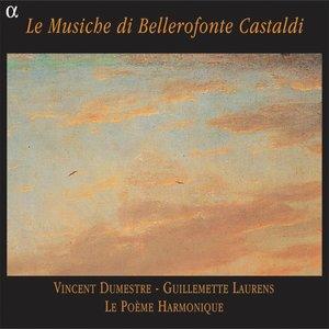 Castaldi: Le Musiche di Bellerofonte Castaldi | Vincent Dumestre
