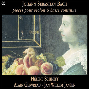 Bach: Pièces pour violon & basse continue | Alain Gervreau