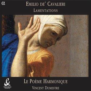 Cavalieri: Lamentations | Vincent Dumestre
