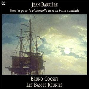 Barrière: Sonates pour le violoncelle avec la basse continüe | Bruno Cocset