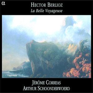 Berlioz: La Belle Voyageuse | Arthur Schoonderwoerd