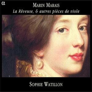 Marais: La Rêveuse, & autres pièces de viole | Sophie Watillon