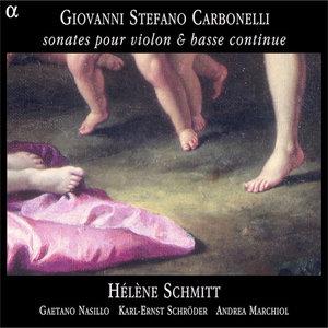 Carbonelli: Sonates pour violon & basse continue | Gaetano Nasillo