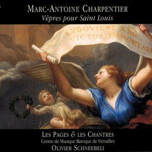 Charpentier: Vêpres pour Saint Louis | Olivier Schneebeli