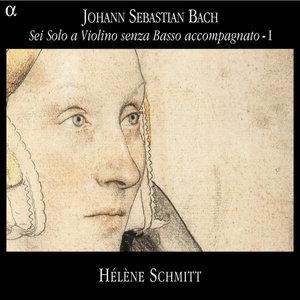 Bach: Sei Solo a Violino senza Basso accompagnato - I | Hélène Schmitt