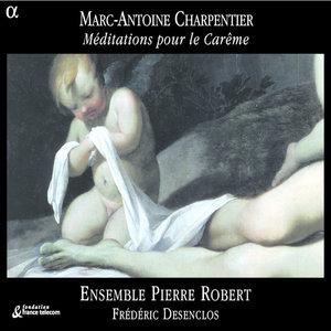 Charpentier: Méditations pour le Carême | Frédéric Desenclos