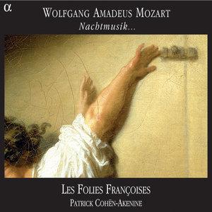 Mozart: Nachtmusik... | Les Folies Françoises