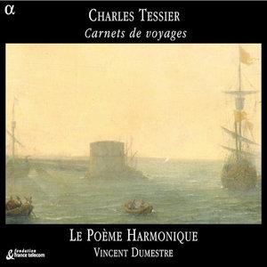 Tessier: Carnets de voyages | Vincent Dumestre