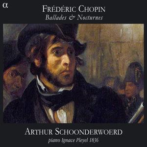 Chopin: Ballades & Nocturnes | Arthur Schoonderwoerd