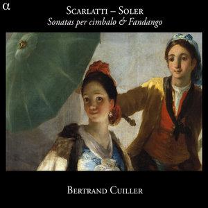 Scarlatti & Soler: Sonatas per cimbalo & Fandango | Bertrand Cuiller