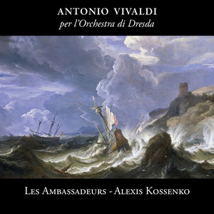 Vivaldi: Per l'orchestra di Dresda | Les Ambassadeurs