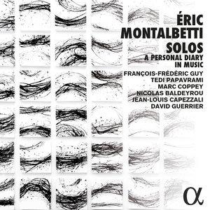 Montalbetti: Solos, a Personal Diary in Music | Tedi Papavrami