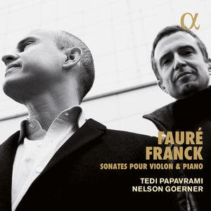Franck & Fauré: Sonates pour violon et piano | Tedi Papavrami