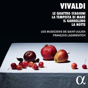 Vivaldi: Le quattro stagioni, La tempesta di mare, Il gardellino & La notte | Les Musiciens de Saint-Julien