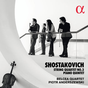 Shostakovich: String Quartet No. 3 & Piano Quintet | Belcea Quartet