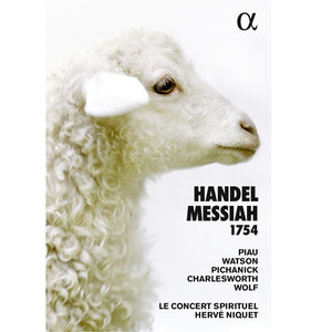Handel: Messiah, HWV 56 (1754) | Hervé Niquet