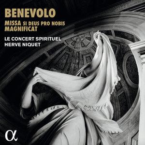 Benevolo: Missa si Deus pro nobis & Magnificat | Hervé Niquet