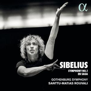 Sibelius: Symphony No. 1 & En saga | Santtu-Matias Rouvali