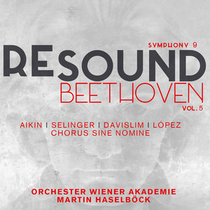Beethoven: Symphony No. 9 in D Minor, Op. 125 (Resound Collection, Vol. 5) | Martin Haselböck