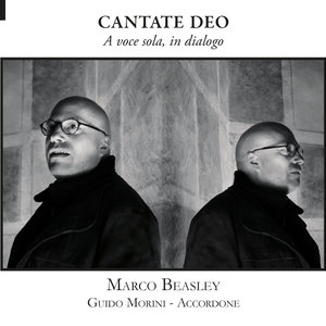 Cantate Deo: A voce sola, in dialogo | Marco Beasley