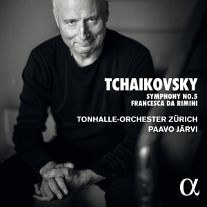 Tchaikovsky: Symphony No. 5 & Francesca da Rimini | Paavo Järvi