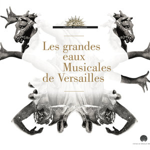 Les grandes eaux musicales de Versailles | Pablo Valetti