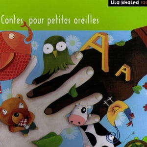 Contes pour les petites oreilles | Lila Khaled