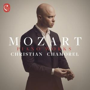 Mozart: Piano Works   Christian Chamorel