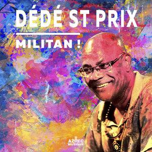 Militan | Dede Saint Prix