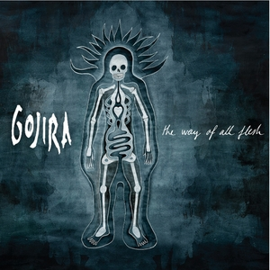 The way of all flesh | Gojira