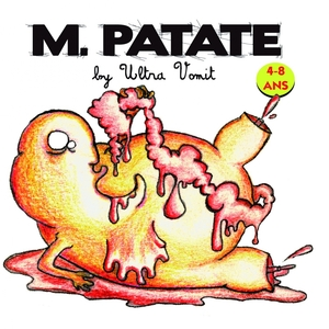 M. Patate | Ultra vomit