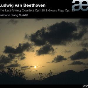 Beethoven: Late String Quartets, Op. 130 & Grosse Fuge, Op. 133 | Brentano String Quartet