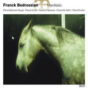 Bedrossian: Manifesto | Ensemble 2e2m