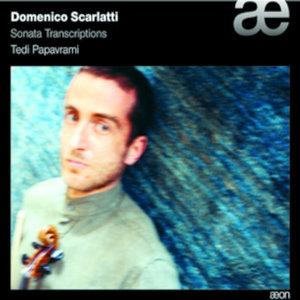 Scarlatti: Violin Transcriptions | Tedi Papavrami