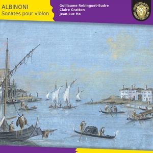 Albinoni: Sonates pour violon | Jean-Luc Ho