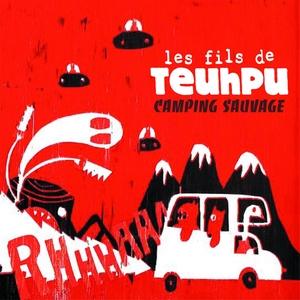 Camping sauvage | Les Fils de Teuhpu