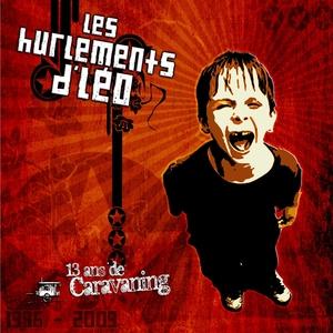 13 ans de caravaning   Les Hurlements D'Léo