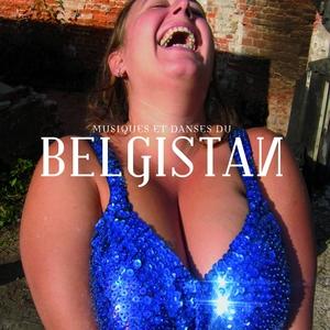 Musiques et danses du Belgistan | La Fanfare du Belgistan
