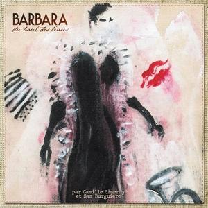 Barbara du bout des lèvres | Sam Burguière