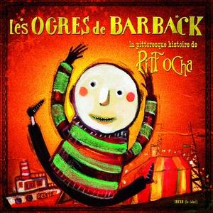 La pittoresque histoire de Pitt Ocha | Les Ogres De Barback