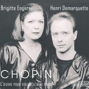 Chopin: L'oeuvre pour violoncelle et piano   Demarquette Henri