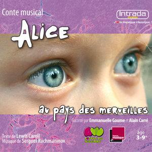 Alice au pays des merveilles   Emmanuelle Gaume