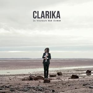 La tournure des choses | Clarika