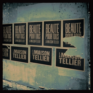 Beauté pour tous | La Maison Tellier