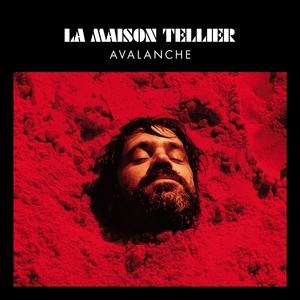 Avalanche | La Maison Tellier